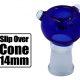 Slip Over 14mm Glass Cone